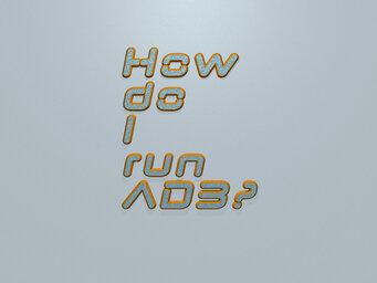 How do I run ADB?