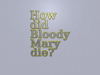 How did Bloody Mary die?