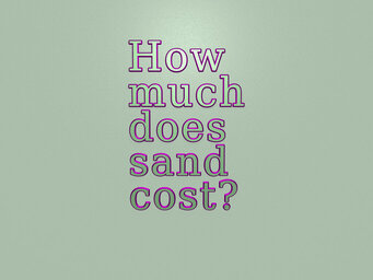 How much does sand cost?