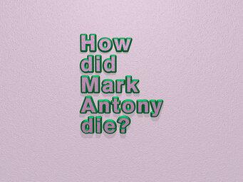How did Mark Antony die?