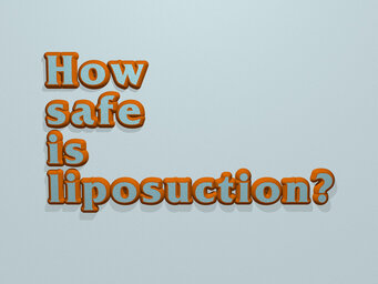 How safe is liposuction?
