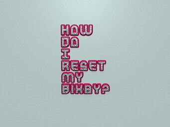 How do I reset my Bixby?
