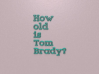 How old was Tom Brady when he won first Super Bowl?