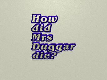 How did Mrs Duggar die?