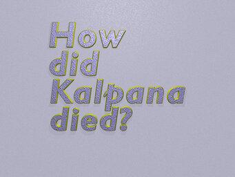 How was Kalpana Chawla born?