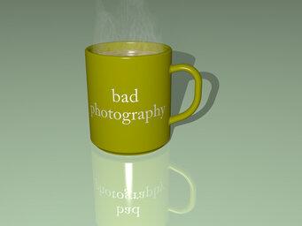 bad photography