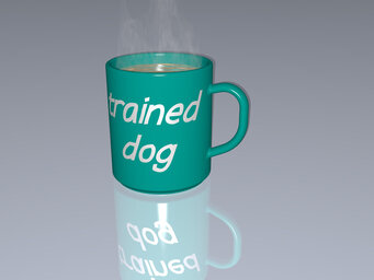 trained dog