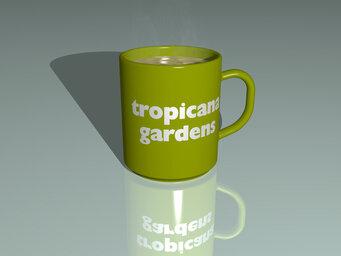 tropicana gardens