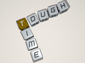 tough time
