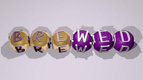 brewed