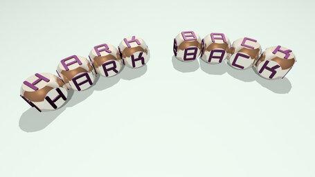hark back
