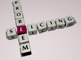 Slicing problem