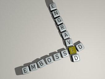 embossed engraved
